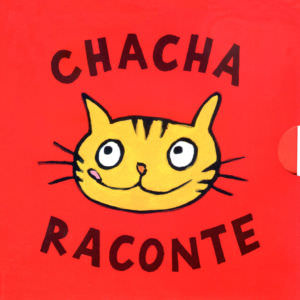 Chacha raconte 3 histoires a manger