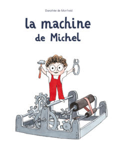La machine de Michel