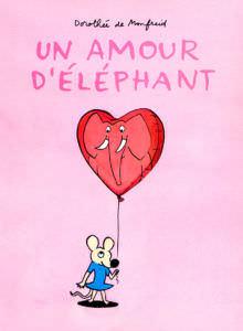 Un amour d'éléphant